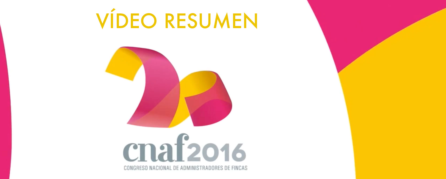 V deo resumen cnaf2016 cafs colegio de administradores - Colegio de administradores de fincas de barcelona ...